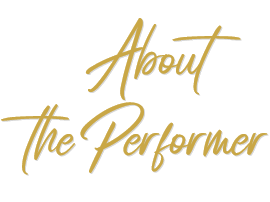 About the Performer
